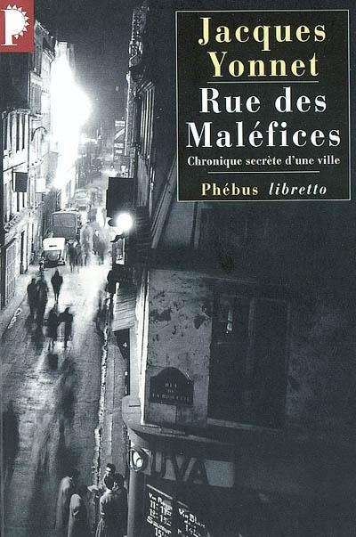 Rue des Maléfices - Jacques Yonnet