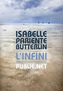 L'Infini — Isabelle Pariente-Butterlin
